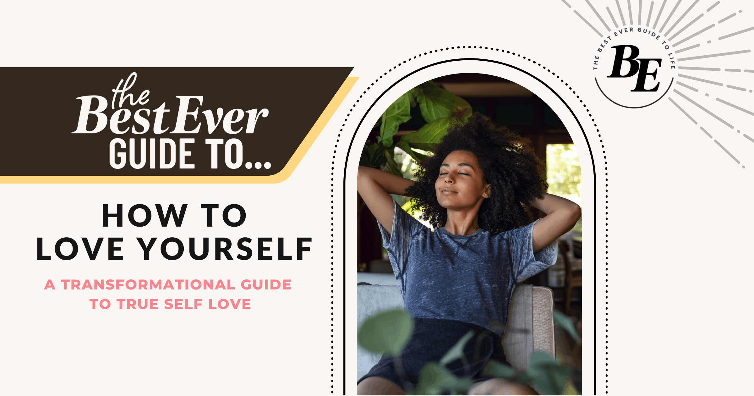 How to Love Yourself Guide